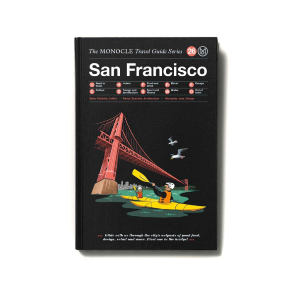 The Monocle Travel Guide Series San Francisco