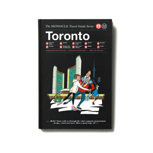 The Monocle Travel Guide Series Toronto